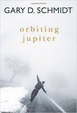 Orbiting Jupiter by Gary Schmidt (No Spoilers) | The World of Reading | Scoop.it