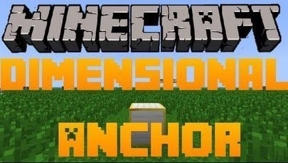 Dimensional Anchors Mod 1.6.4 | gdsfdfdsf | Scoop.it