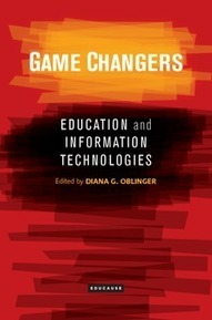 Game Changers: Education and Information Technologies | EDUCAUSE | ORIOLE project | Scoop.it