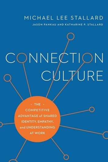 What's a connection culture, and how do we get there? | Collaborationweb | Scoop.it