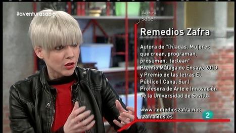 Remedios Zafra. (h)adas, La aventura del Saber - RTVE.es A la Carta | El tecnocuerpo y sus placeres | Scoop.it