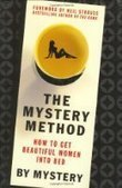 The Mystery Method: How to Get Beautiful Women Into Bed - Free eBook Share | Health | Scoop.it