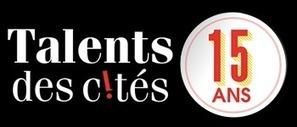 Concours Talents des Cités | Vie Associative et ESS | Scoop.it