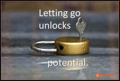 Simple Strategies to Tap the Power of Letting Go | Executive Coaching Growth | Scoop.it