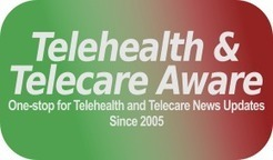 Telehealth, Telecare, mHealth News from around the world | Telehealth and Telecare Aware | Telehealth | Scoop.it