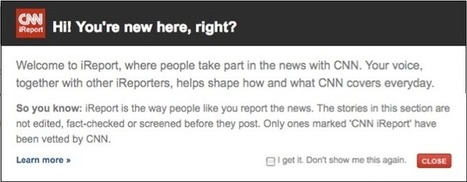 How CNN's iReport verifies its citizen content | The Journalist | Scoop.it