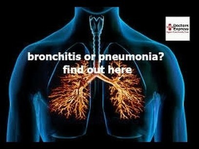 Bronchitis or Pneumonia; How to Tell the Difference - Doctors Express Urgent Care Hartsdale | Better Health Westchester | Scoop.it