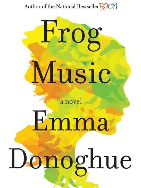 'Frog Music' dives into murder and muck of San Francisco - The Missoulian | The Irish Literary Times | Scoop.it