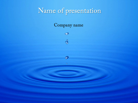 Download free Dripping Water powerpoint template for presentation | Powerpoint Templates and Themes | Scoop.it