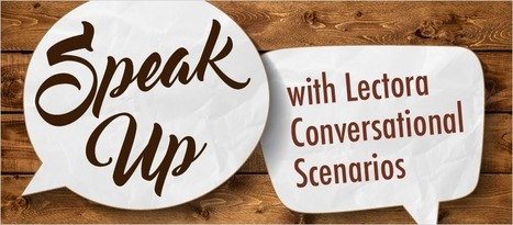 Speak Up with Lectora Conversational Scenarios - eLearning Brothers | eLearning Templates | Scoop.it