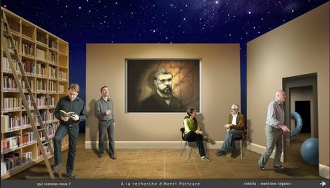 À la recherche de Henri Poincaré - Web documentaire | Webdocs typiques | Scoop.it