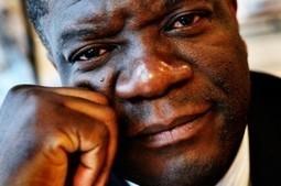 Denis Mukwege :  «Il n'existe pas de fatalité africaine» | A Voice of Our Own | Scoop.it