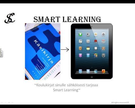 Nopea katsaus toimintaamme. | Smart Learning - Sähköistä oppimista | Scoop.it