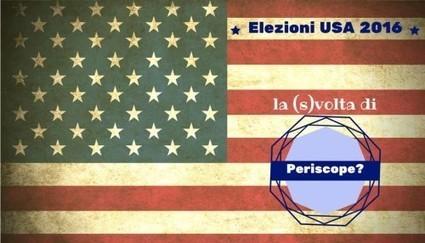 Elezioni USA 2016: la (s)volta di Periscope? - SocialWebMax | smmax | Scoop.it
