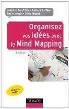 Sortie de la 3e édition Organisez vos idées avec le mind mapping - [MIND MAPPING POUR TOUS] | ENT | Scoop.it