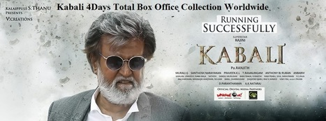 Kabali 4Days Total Box Office | Reviews | Scoop.it