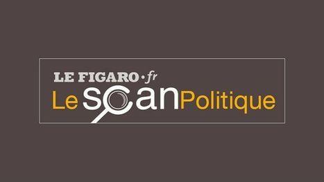 Bienvenue sur Le Scan politique du Figaro! | Actu et veille médias | Scoop.it