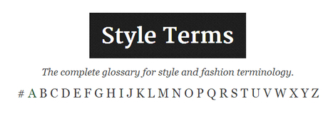 (EN) - StyleTerms: The Definitive Dictionary for Style, Fashion, and Clothing Terminology | styleterms.com | Terminology | Scoop.it