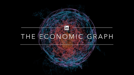 How LinkedIn's Economic Graph Is Helping To Close The Skills Gap | All About LinkedIn | Scoop.it