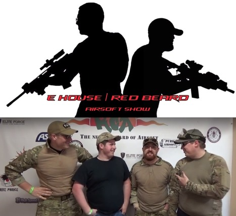 The E House and Red Beard Airsoft Show: The Team Talks Comms - On YouTube | Thumpy's 3D House of Airsoft™ @ Scoop.it | Scoop.it