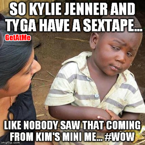 GetAtMe So Kylie Jenner and Tyga have a sextape, and you're surprised... #ItsAboutTheMoments | GetAtMe | Scoop.it