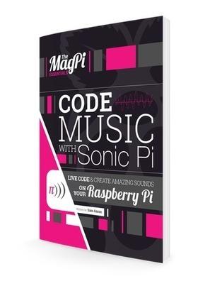 Sonic Pi | Raspberry Pi | Scoop.it