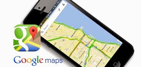 Google Maps App Update: new features | Social World Tips - Guidance and advice from experts | Technology | Scoop.it