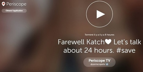 Periscope permet de sauvegarder la rediffusion des vidéos au-delà de 24 heures | Réseaux sociaux | Scoop.it