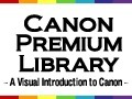 Canon Premium Library Los mejores videos de Canon | FOTOGRAFIA Y VIDEO HDSLR PHOTOGRAPHY & VIDEO | Scoop.it