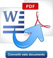 Convertir Word a PDF, DOC a PDF en línea gratis. No se requiere registro o descargar | Herramientas educación LGV | Scoop.it