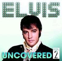 Elvis Presley – Uncovered Vol. 2 - New Album Releases | Elvis Presley | Scoop.it