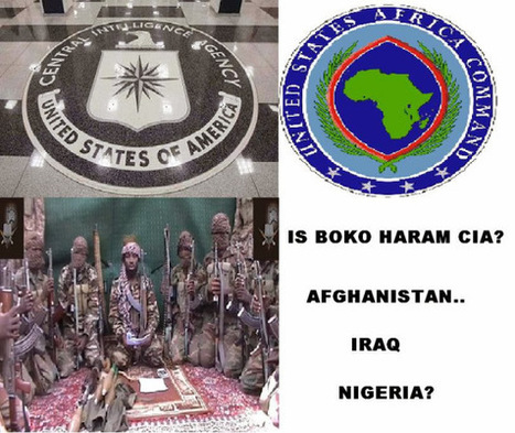 Boko Haram:  ¿Otro estado canalla, como ISIS, financiado por la CIA? | La R-Evolución de ARMAK | Scoop.it