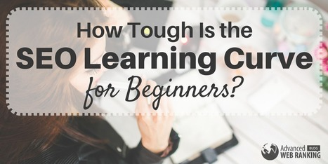 How Tough Is the SEO Learning Curve for Beginners? | SEO | Scoop.it
