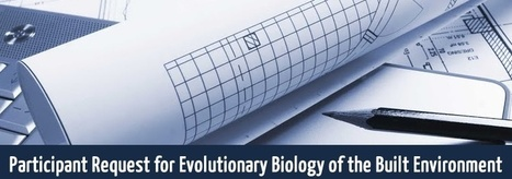 Evolutionary Biology of the Built Environment Working Group: Call for Participants | Research from the NC Agricultural Research Service | Scoop.it
