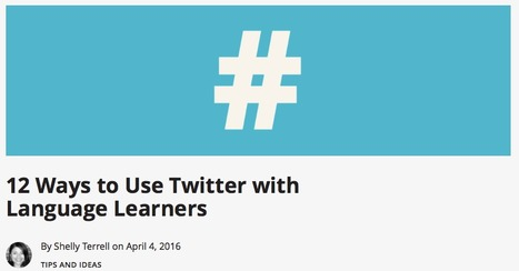 12 Ways to Use Twitter with Language Learners – ESL Library Blog | English Language Teaching | Scoop.it