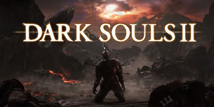 Dark Souls 2 patch 1.08 out now | myproffs.co.uk - Technology | Scoop.it
