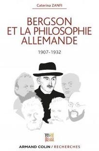 CiPh : 20 juin, Bergson et la philosophie allemande, 1907-1932 de Caterina Zanfi   Philosophie aujourd'hui   Scoop.it