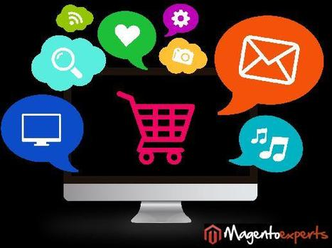 How Magento Web Development is a Goldmine For Online E-Commerce Enterprises? | Magento Experts | Scoop.it