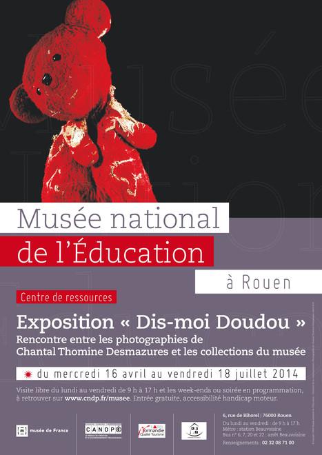 Exposition Dis-moi Doudou : inauguration   Actualités du Musée national de l'Education (Munaé)   Scoop.it