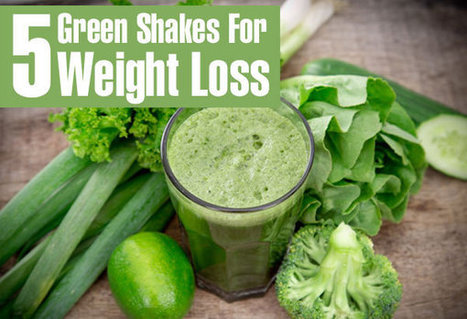 Top 5 Green Shakes For Burning Extra Calories to lose weight | Our Weight Loss Tips | Scoop.it