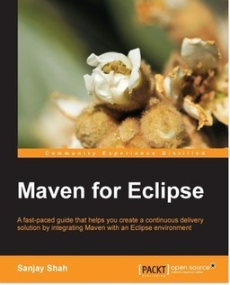 Integrate Maven with an Eclispe environment | Books from Packt Publishing | Scoop.it