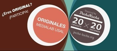 Originales MEDIALAB USAL Powered by Pechacucha | Nesrin | Scoop.it