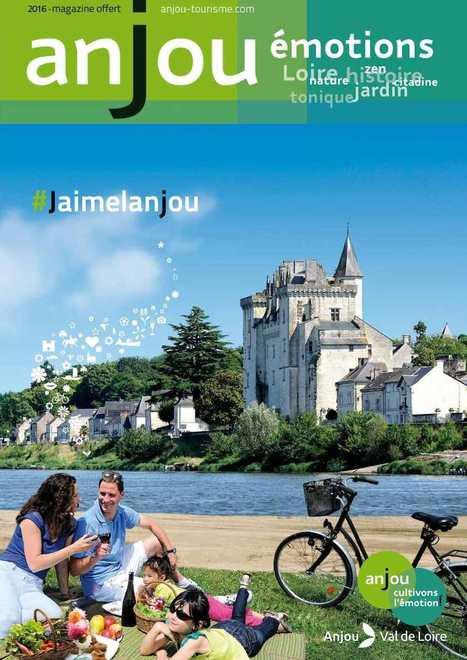 Anjou émotions 2016, le magazine pour organiser vos week-ends !   Anjou tourisme Presse   Scoop.it