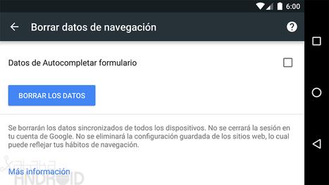 Cómo borrar los datos de navegación de Chrome para Android | Recull diari | Scoop.it