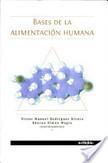 Bases de la Alimentación Humana. | Principios de la nutrición | Scoop.it