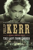 Book Review: Philip Kerr The Lady From Zagreb (Bernie Gunther #10) | Book Reviews | Scoop.it