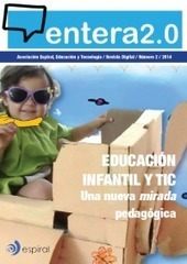 Nº 3 Revista Entera2.0: Tendencias EDUTIC | Contenidos educativos digitales | Scoop.it