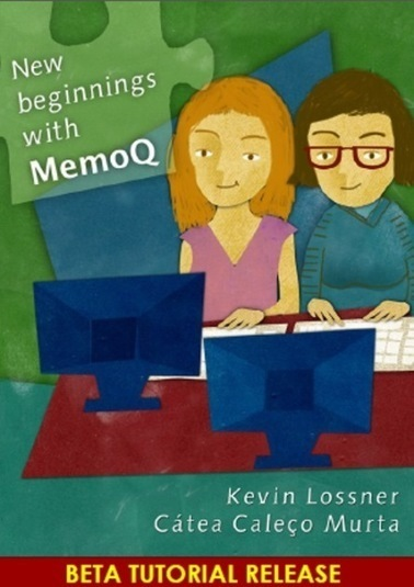 """Translation Tribulations: """"New Beginnings with memoQ"""" tutorial guide released 