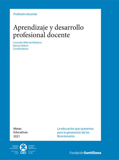 Aprendizaje y desarrollo profesional docente | Integrating New Technologies | Scoop.it