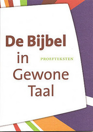 Wiep Koehoorn: De Bijbel in Gewone Taal - Proefteksten | Bijbel | Scoop.it